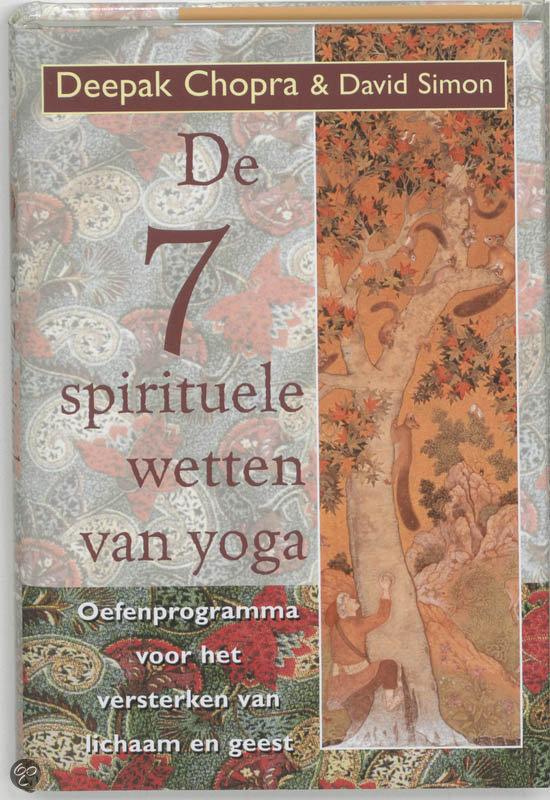 De zeven spirituele wetten van yoga