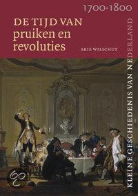 Tijd van pruiken en revoluties 1700-1800