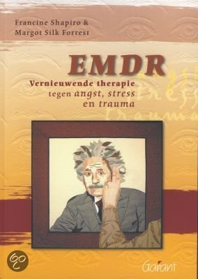 EMDR - vernieuwende therapie tegen angst, stress en trauma