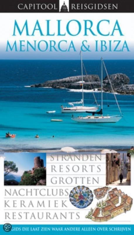 Capitool reisgids Mallorca Menorca Ibiza