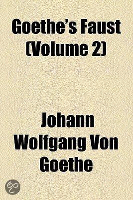 Goethe's Faust (Volume 2)