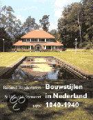 Bouwstijlen in Nederland 1040-1940 / druk Herziene druk