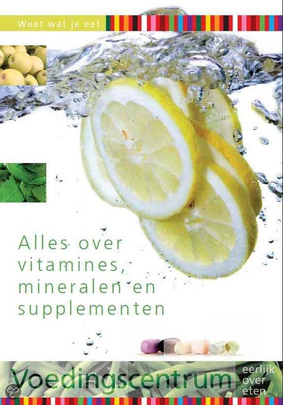 Alles over vitamines, mineralen en supplementen