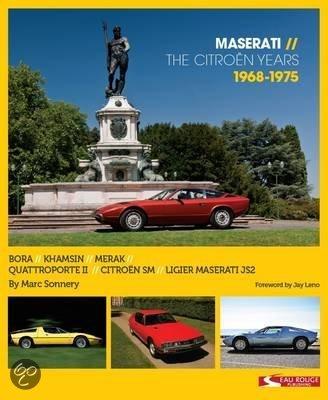 Maserati - the Citroen Years 1968 - 1975