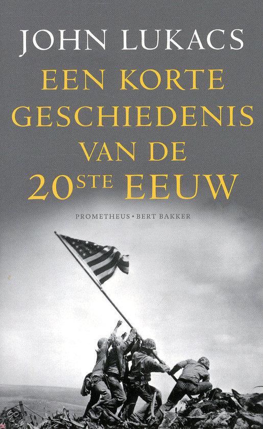 Een korte geschiedenis van de twintigste eeuw