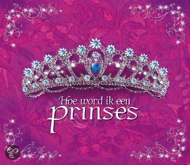 Hoe word ik een prinses