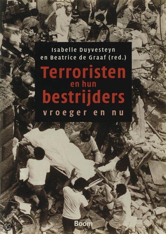 Terrorisme en hun bestrijders vroeger en nu