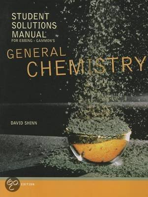 Student Solutions Manual for Ebbing/Gammon's General Chemistry, 10th