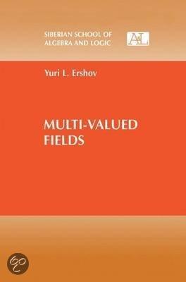Multi-Valued Fields