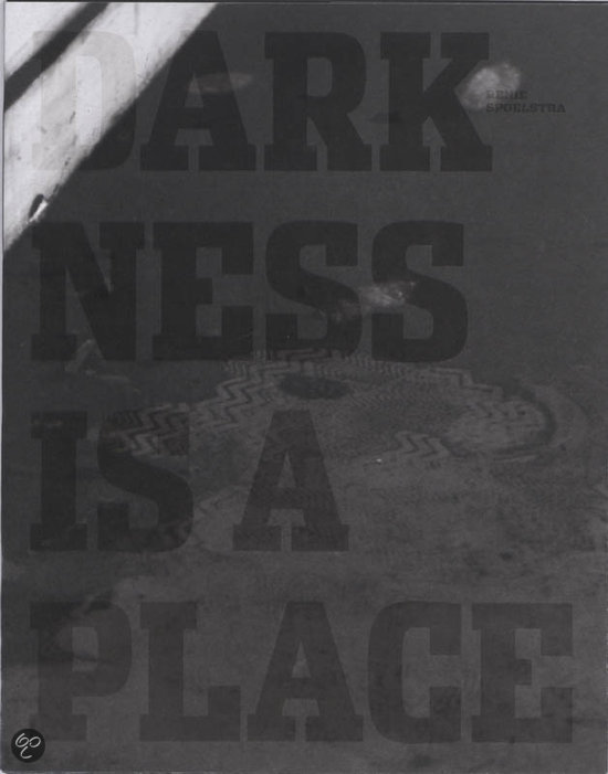Darkness is a Place