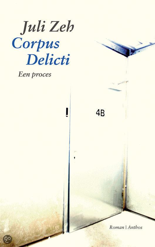corpus delicti juli zeh 9789041415141 boeken
