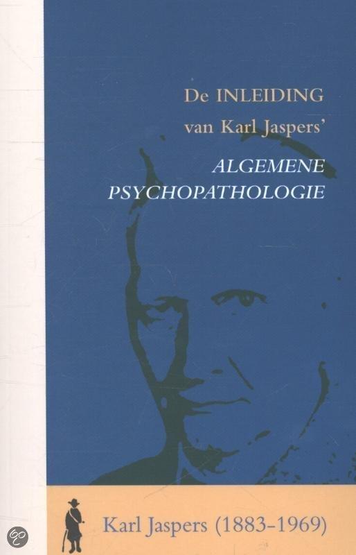 De inleiding van Karl Jaspers' algemene psychopatholgie