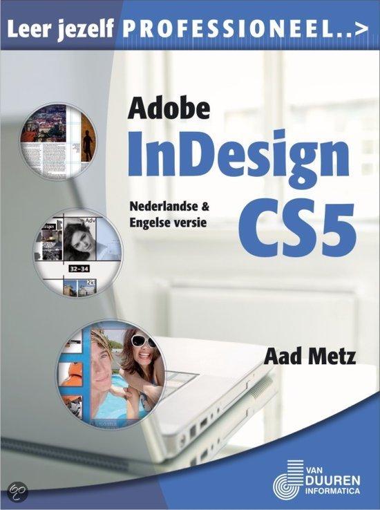 Leer Jezelf Professioneel... / Adobe Indesign Cs5