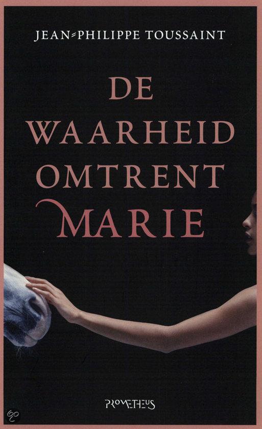 """Résultat de recherche d'images pour """"De waarheid omtrent Marie van Jean-Philippe Toussaint"""""""