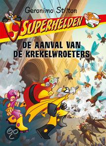 Superhelden / 3 De Aanval Van De Krekelwroeters