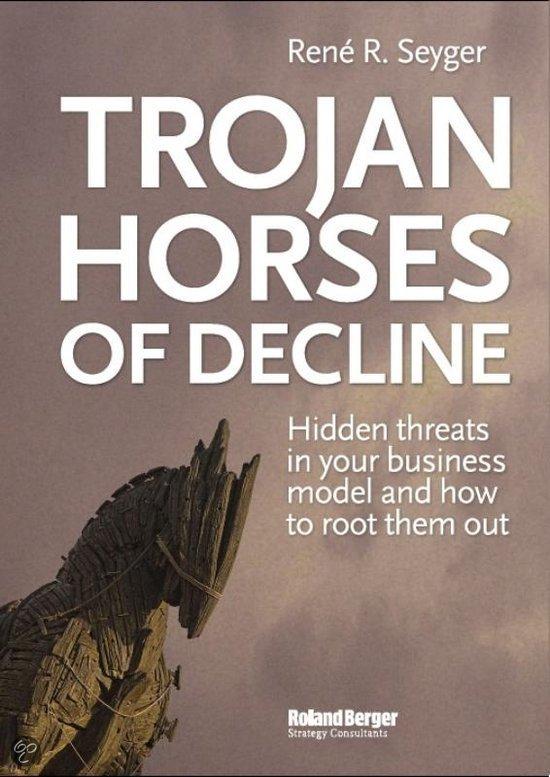 Trojan Horses of decline