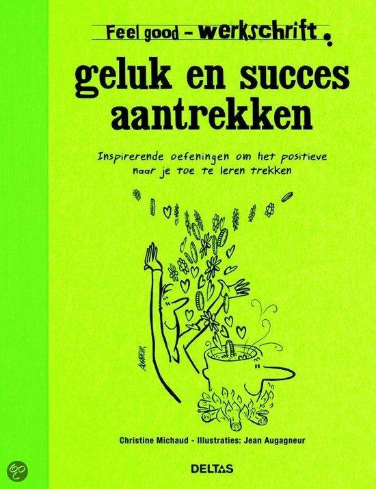 Geluk en succes aantrekken