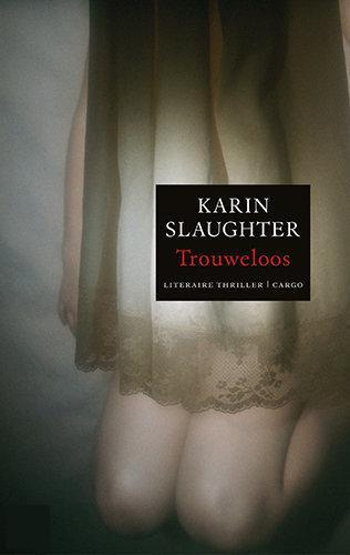 Karin-Slaughter-Trouweloos