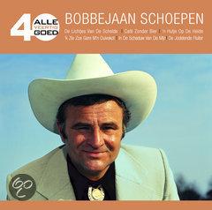 Bobbejaan Schoepen - Alle 40 Goed