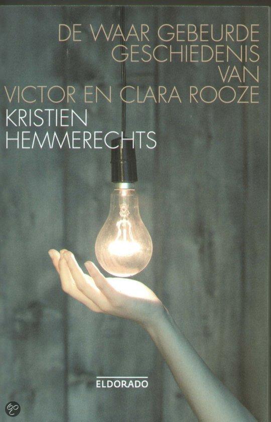 De Waar Gebeurde Geschiedenis Van Victor En Clara Rooze