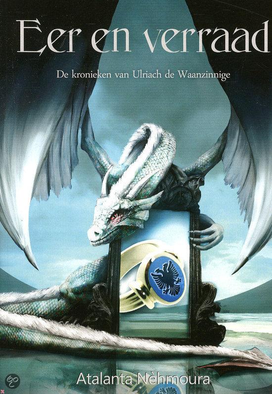 De kronieken van Ulriach de Waanzinnige / 4 Eer en verraad