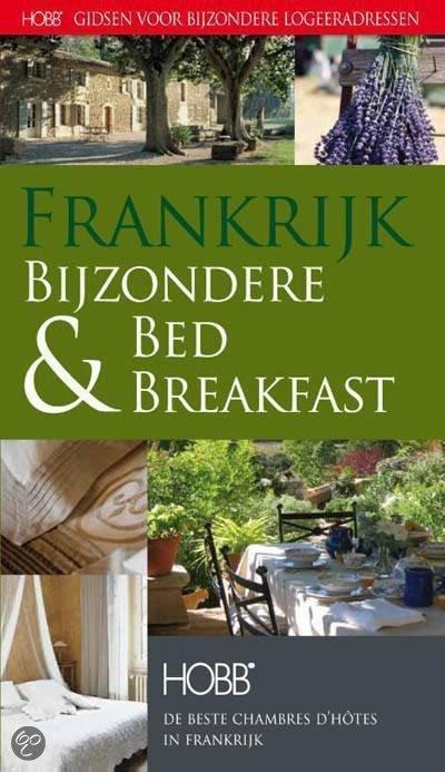 Frankrijk, bijzondere Bed & Breakfast