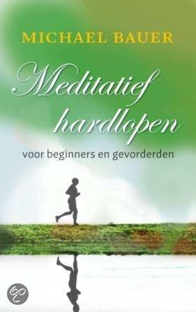 Meditatief Hardlopen Voor Beginners En Gevorderen
