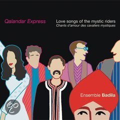 Qalandar Express: Love Songs of the Mystic Riders