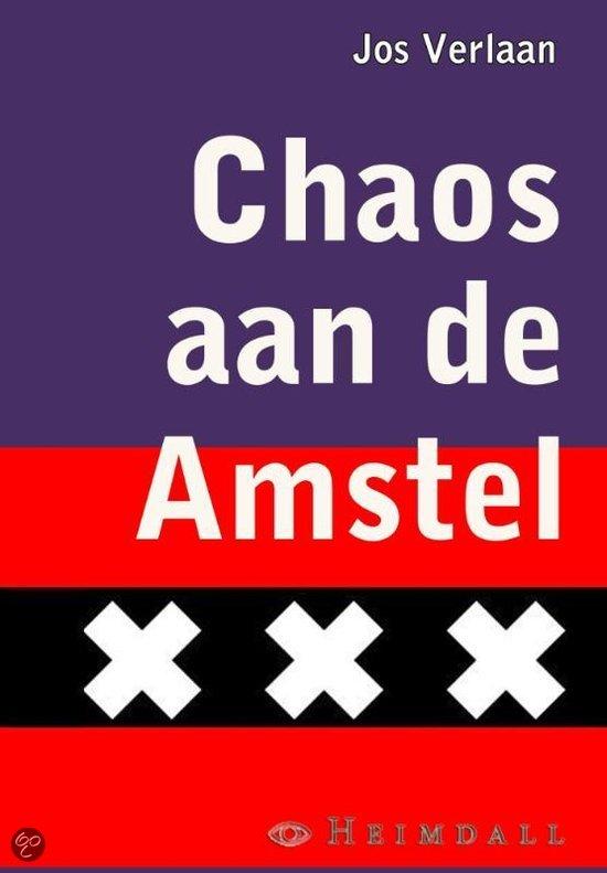 Chaos aan de Amstel