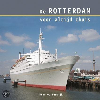 De Rotterdam voor altijd thuis / druk ND