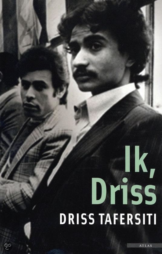 Ik, Driss