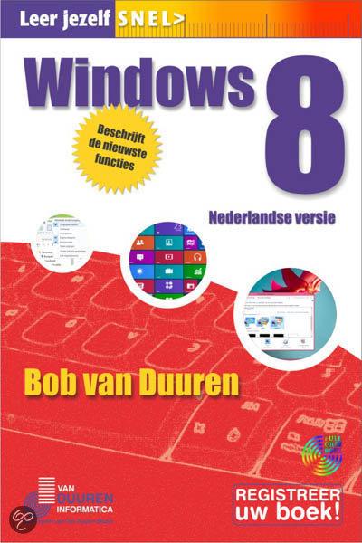 Leer jezelf snel... Windows 8