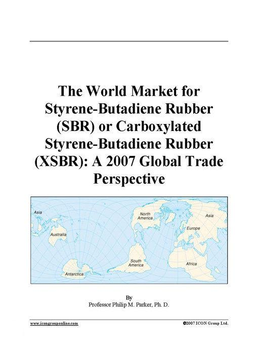 China Synthetic Rubber Industry Report, 2007