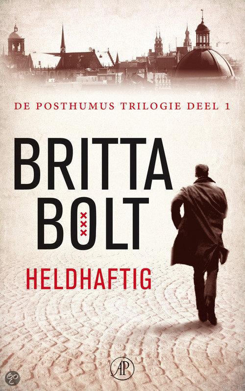 De Posthumus trilogie / 1 Heldhaftig