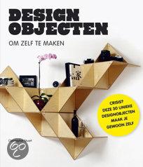 Designobjecten om zelf te maken
