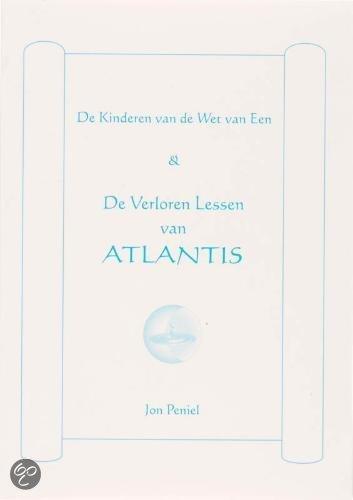 De Verloren Lessen Van Atlantis