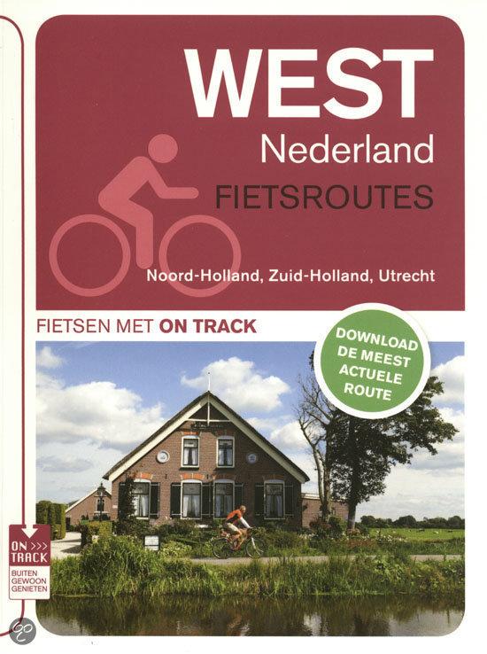 Fietsroutes West Nederland