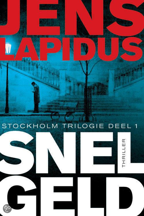 Stockholm trilogie - deel 1 - Snel geld