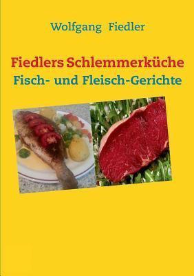 Großartig Fiedlers Schlemmerkuche