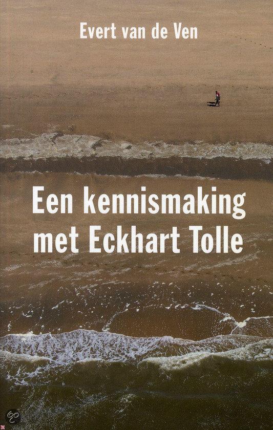 Een kennismaking met Eckhart Tolle