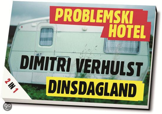 Problemski hotel & Dinsdagland