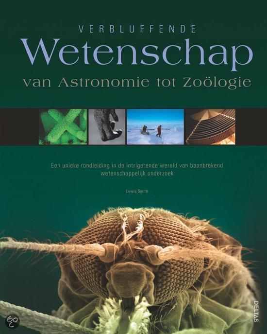 Verbluffende wetenschap van astronomie tot zoologie