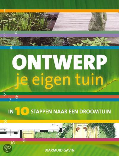 Ontwerp je eigen tuin diarmuid gavin for Tuinontwerp boek
