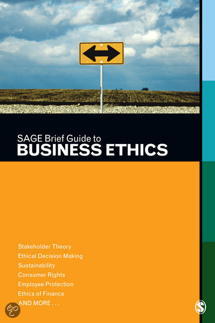 business ethics brief This guide to business ethics provides key terms and concepts related to business ethics in a short, easy-to-use format  in sage brief guide to business ethics .