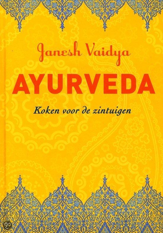 Ayurveda - koken voor de zintuigen
