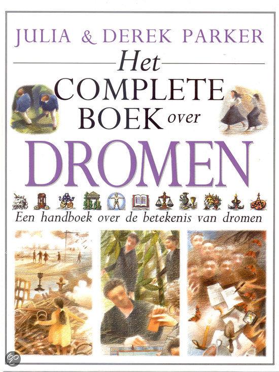 Het complete boek over dromen julia parker for Het boek over jou