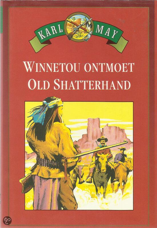 Kennenlernen winnetou old shatterhand