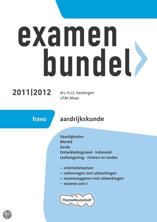 Examenbundel 2011/2012 Aardrijkskunde Havo
