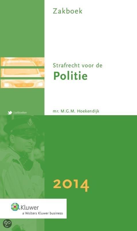 Zakboek strafrecht voor de politie / 2014
