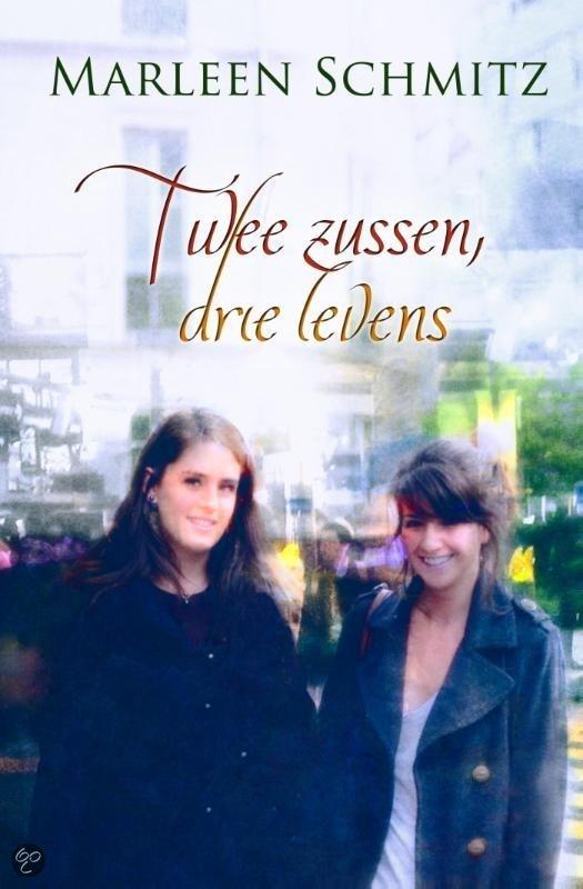 Twee zussen, drie levens